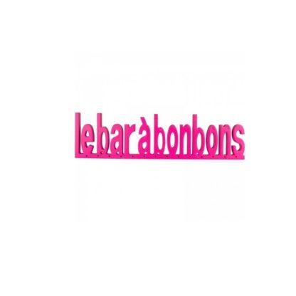 "Location lettres ""bar à bonbon"" - fushia"